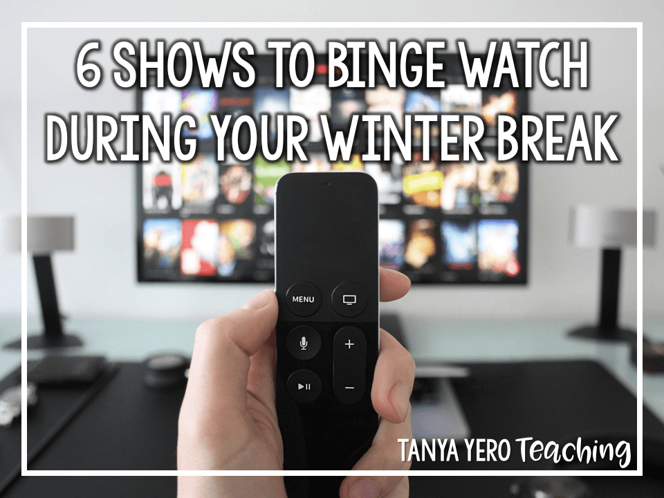 6 Shows to Binge Watch on Netflix During Your Winter Break