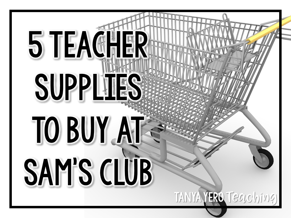 5 Teacher Supplies to Buy At Sam's Club