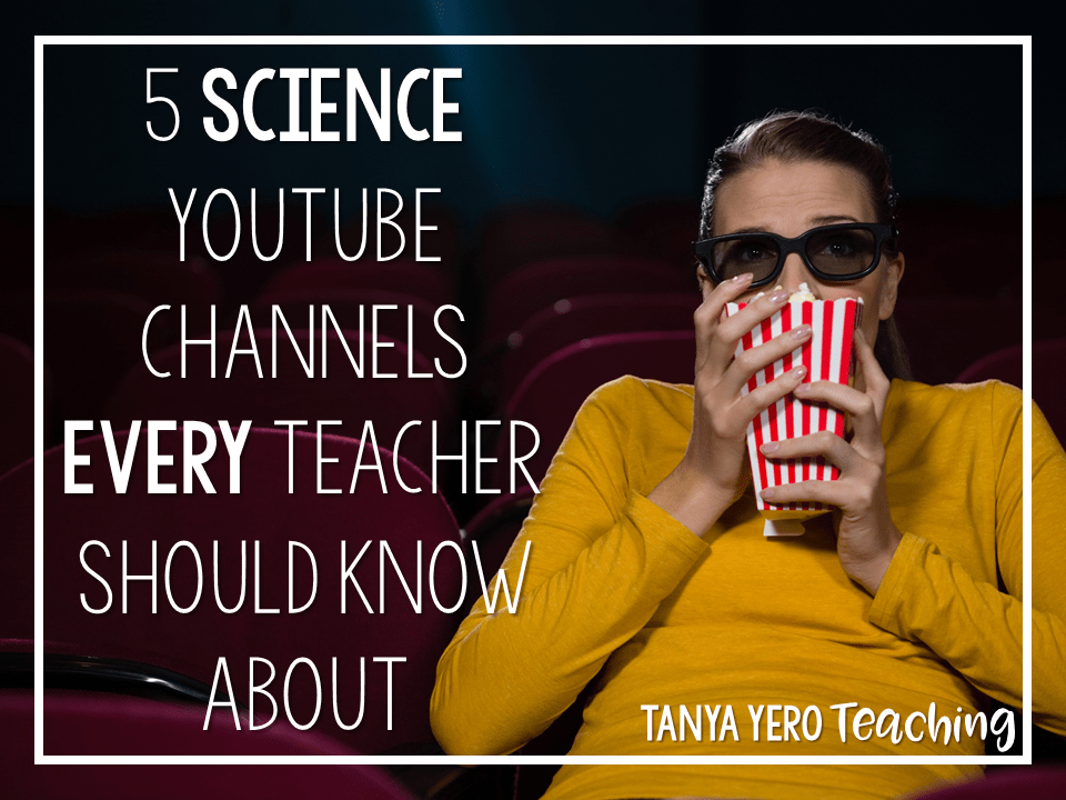 5 YouTube Channels Every Science Teacher Should Be Using