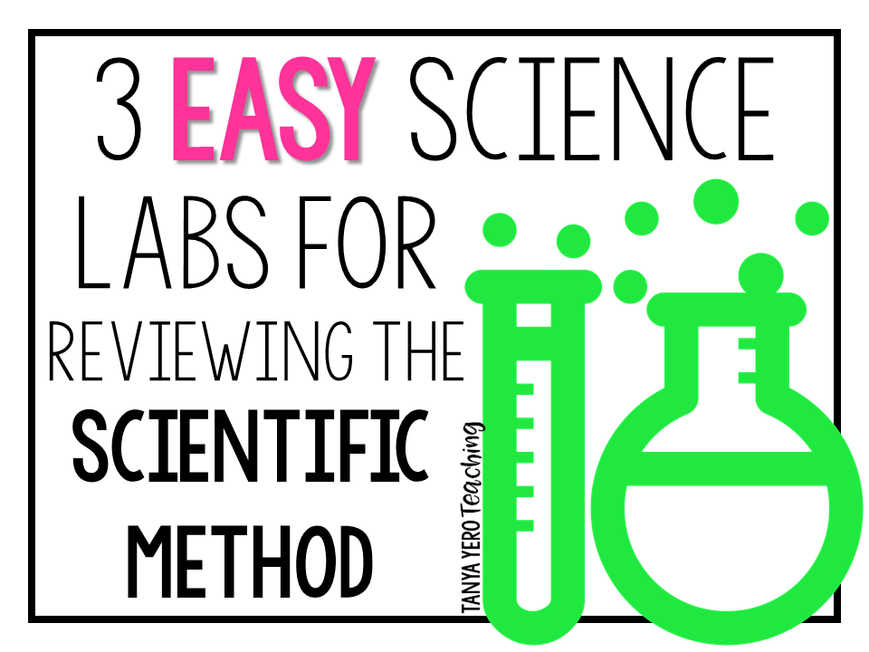 3 Easy Science Labs for Reviewing the Scientific Method