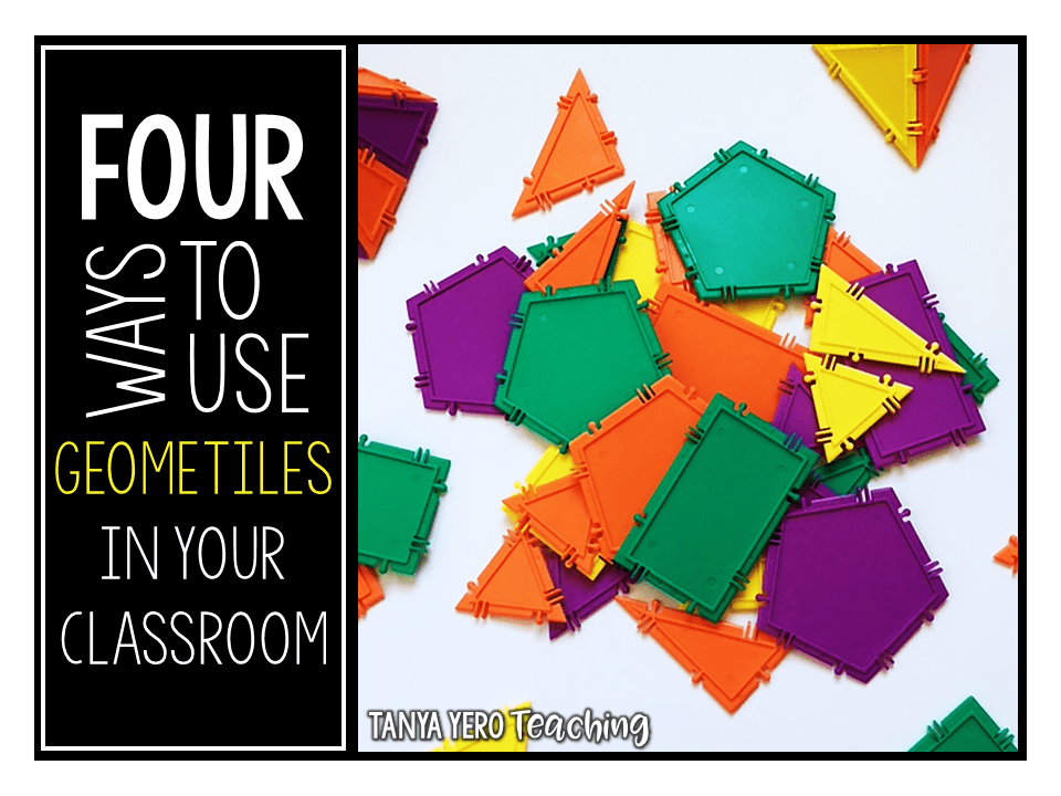 4 Ways to Use Geometiles in Your Classroom
