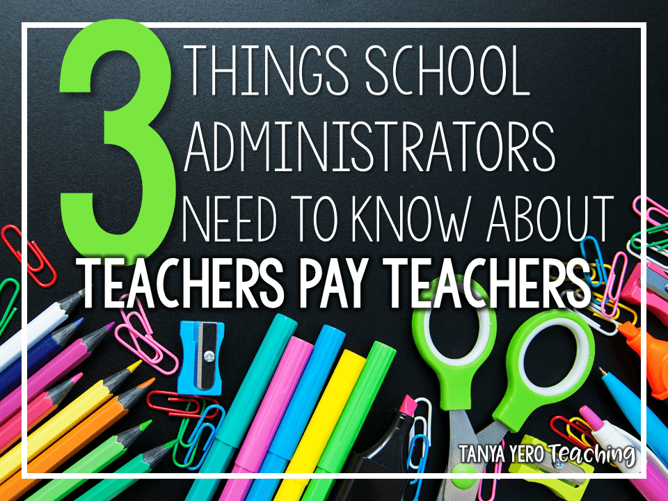 3 Things School Administrators Need to Know About Teachers Pay Teachers