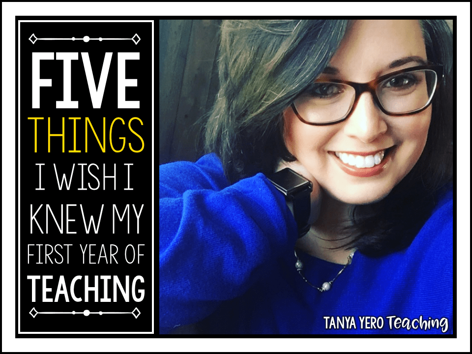 5 Things I Wish I Knew My First Year of Teaching