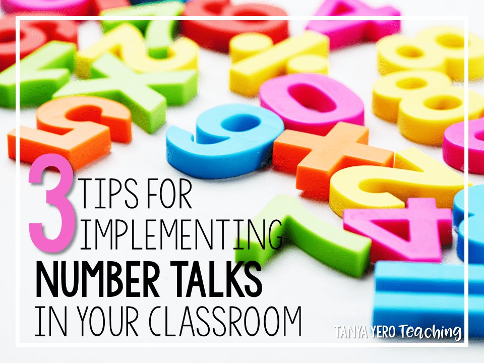 3 Tips for Implementing Number Talks in Your Classroom