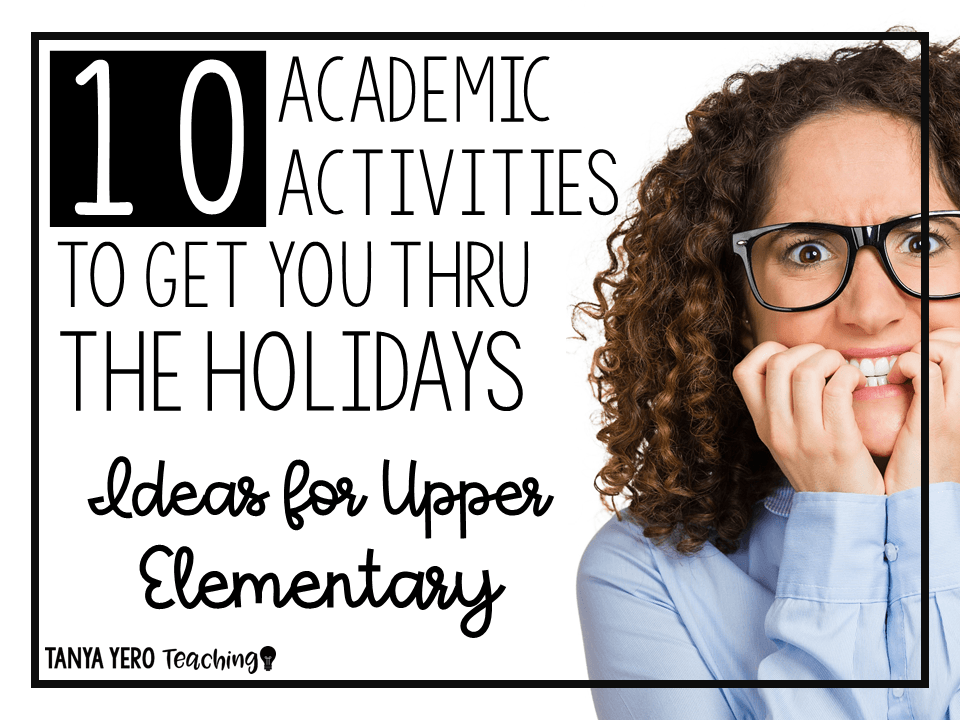 10 Academic Activities to Get You Thru the Holidays