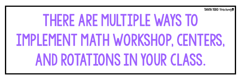 5 Tips for Starting Math Rotations in Your Classroom - Tanya