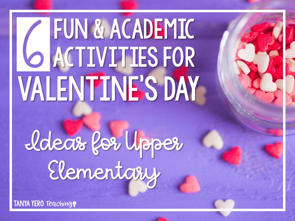 6 Fun And Academic Activities For Valentine S Day Tanya Yero Teaching